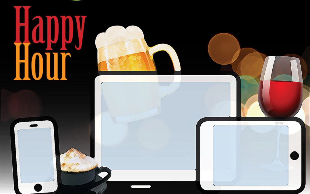 Happy Hour! Get your glass and device ready!